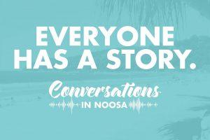 Conversations in Noosa