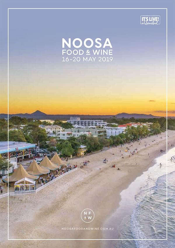 Noosa food and wine festival summer 2019